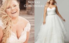 Escolha um dos Belos Vestidos de Noivas para Gordinhas, Modelos da Moda Atual