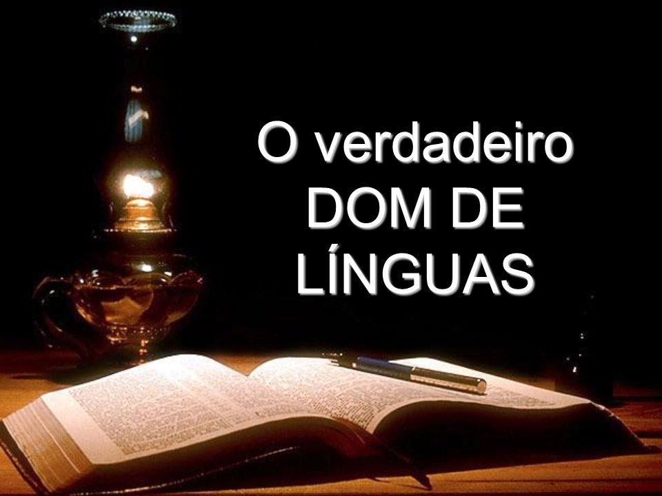 Qual é o Verdadeiro Dom de Linguás Conforme a Bíblia