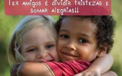 Mensagens para o Dia do Amigo, 20 de Julho
